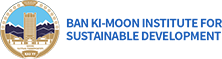 BAN KI-MOON INSTITUTE FOR SUSTAINABLE DEVELOPMENT